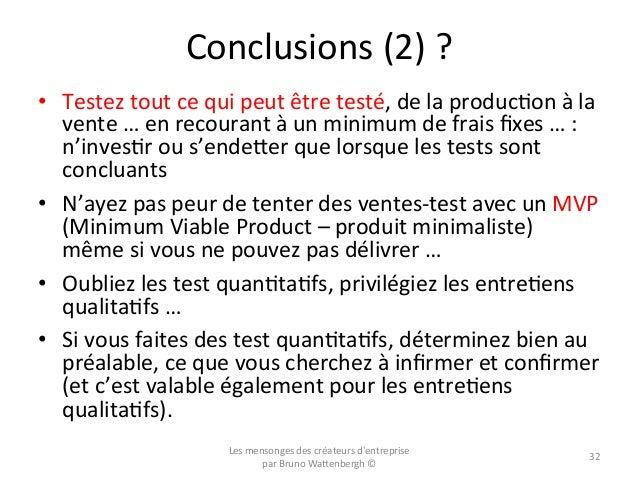 Conclusions  (2)  ?   • Testez  tout  ce  qui  peut  être  testé,  de  la  producOon  à  la ...