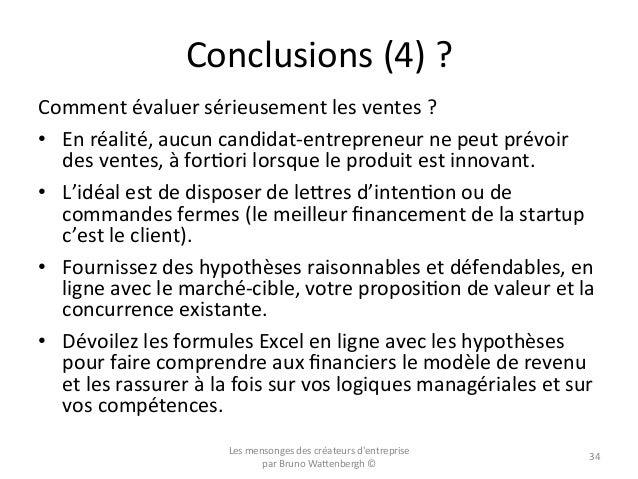 Conclusions  (4)  ?   Comment  évaluer  sérieusement  les  ventes  ?   • En  réalité,  aucun  can...