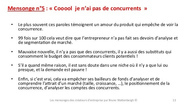 Mensonge  n°5  :  «  Cooool    je  n'ai  pas  de  concurrents    »   •  Le  plus  souvent ...