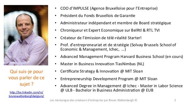 • COO  d'IMPULSE  (Agence  Bruxelloise  pour  l'Entreprise)   • Président  du  Fonds  Bruxellois  de...