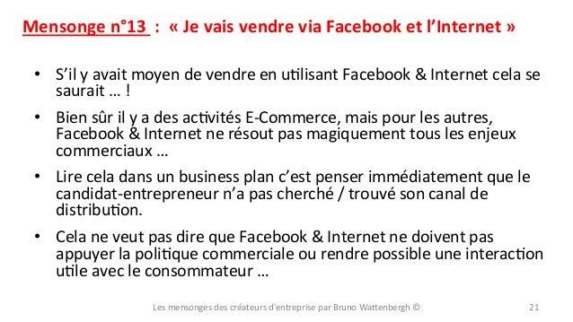 Mensonge  n°13    :    «  Je  vais  vendre  via  Facebook  et  l'Internet  »   • S'il  y  ...