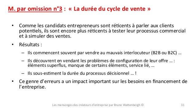 M.  par  omission  n°3  :    «  La  durée  du  cycle  de  vente  »   • Comme  les  candid...