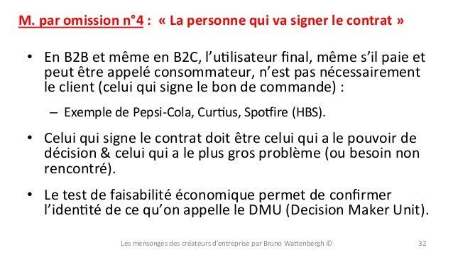 M.  par  omission  n°4  :    «  La  personne  qui  va  signer  le  contrat  »    • En  B2...