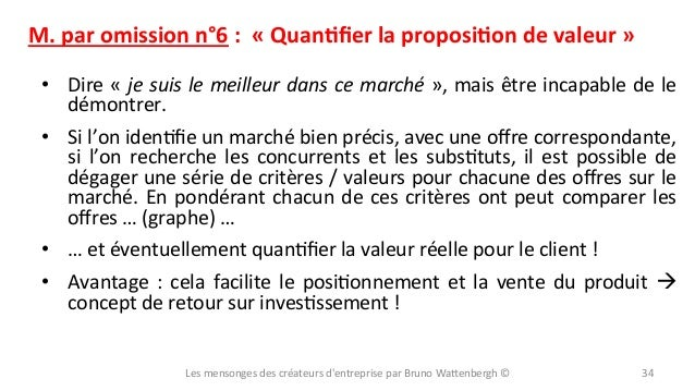 M.  par  omission  n°6  :    «  QuanYfier  la  proposiYon  de  valeur  »   • Dire  «  je  ...