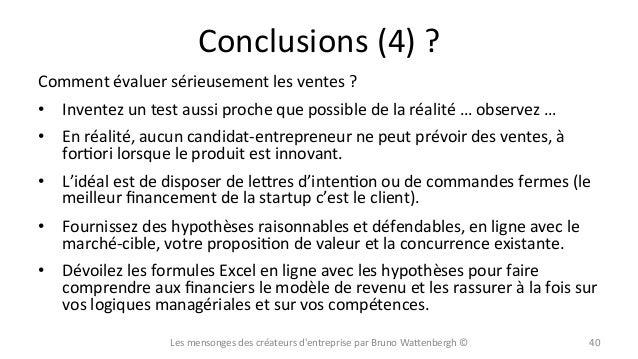Conclusions  (4)  ?   Comment  évaluer  sérieusement  les  ventes  ?   • Inventez  un  test  auss...