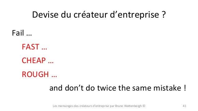 Devise  du  créateur  d'entreprise  ?   Fail  …     FAST  …       CHEAP  …       ROUGH  ...