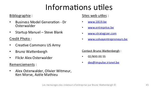 InformaXons  uXles   Bibliographie  :   • •  Sites  web  uXles  :      Business  Model  GeneraXon...