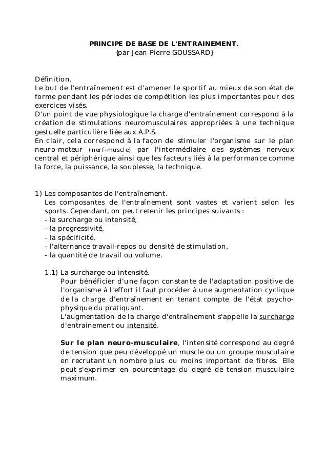 PRINCIPE DE BASE DE LENTRAINEMENT.                     {par Jean-Pierre GOUSSARD}Définition.Le but de lentraînement est da...
