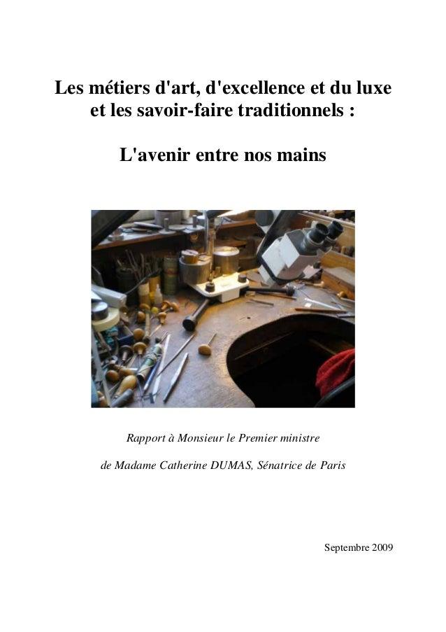 Les métiers d'art, d'excellence et du luxe et les savoir-faire traditionnels : L'avenir entre nos mains Rapport à Monsieur...