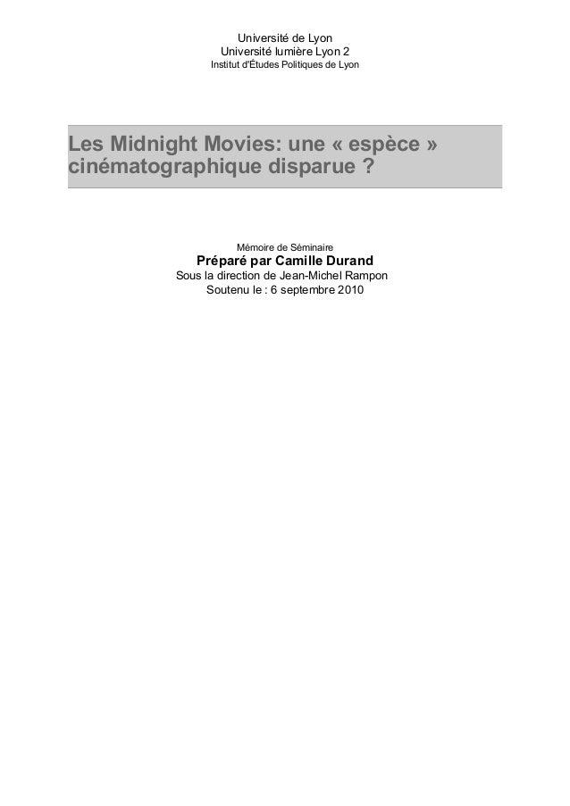 Université de Lyon  Université lumière Lyon 2  Institut d'Études Politiques de Lyon  Les Midnight Movies: une « espèce »  ...