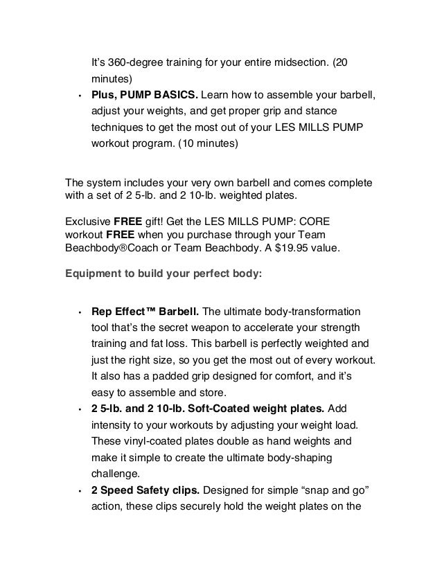 It's 360-degree training for your entire midsection. (20 minutes) • Plus, PUMP BASICS. Learn how to assemble your barbell,...