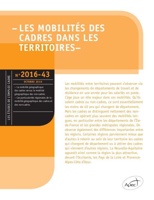 – LES MOBILITÉS DES CADRES DANS LES TERRITOIRES– LESÉTUDESDEL'EMPLOICADRE – La mobilité géographique des cadres versus la ...