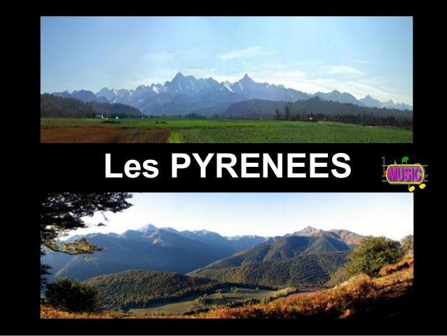 Les PYRENEESLes PYRENEES