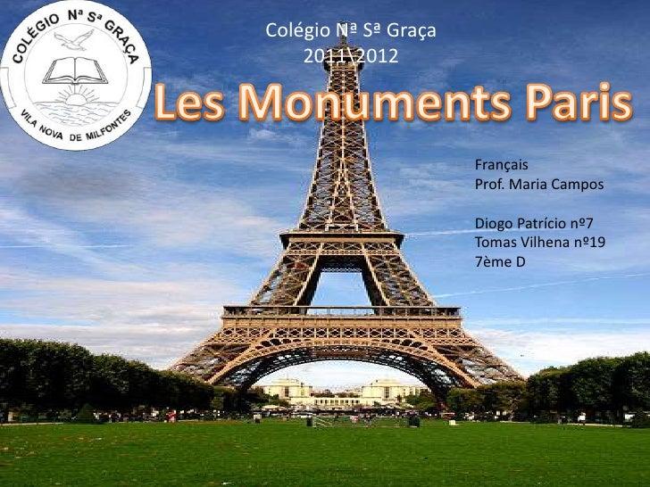 Colégio Nª Sª Graça          20112012Les Monuments Paris                            Français                            Pr...