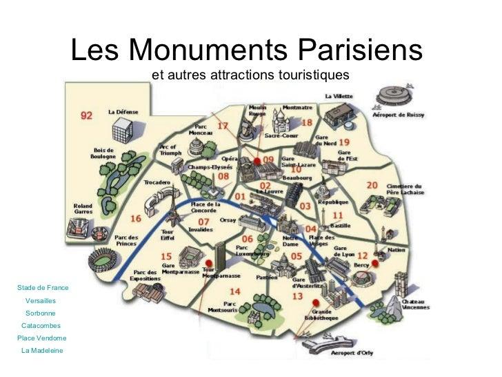 Les Monuments Parisiens  et autres attractions touristiques Versailles Sorbonne Catacombes Place  Vendome La Madeleine Sta...