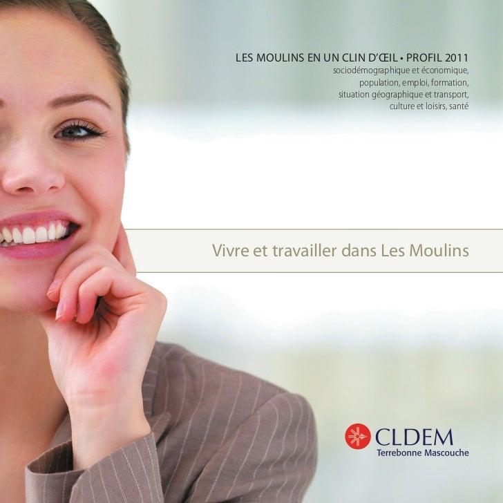 LES MOULINS EN UN CLIN D'ŒIL • PROFIL 2011                    sociodémographique et économique,                           ...