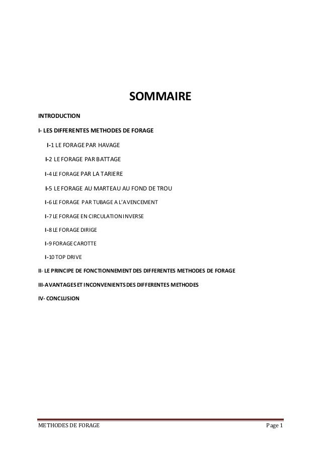 METHODES DE FORAGE Page 1 SOMMAIRE INTRODUCTION I- LES DIFFERENTES METHODES DE FORAGE I-1 LE FORAGE PAR HAVAGE I-2 LE FORA...