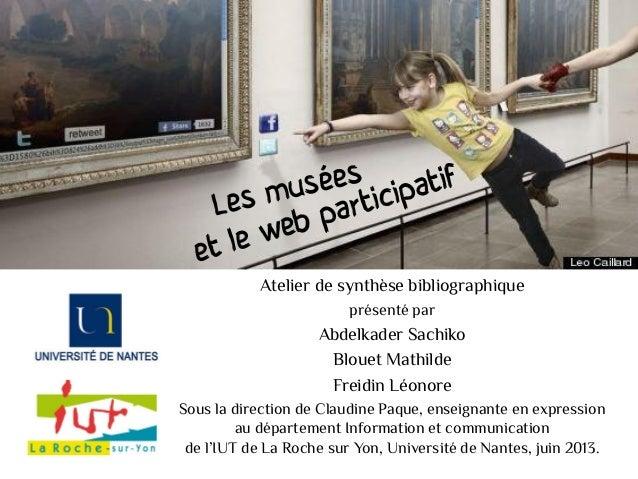 Atelier de synthèse bibliographiqueprésenté parAbdelkader SachikoBlouet MathildeFreidin LéonoreSous la direction de Claudi...