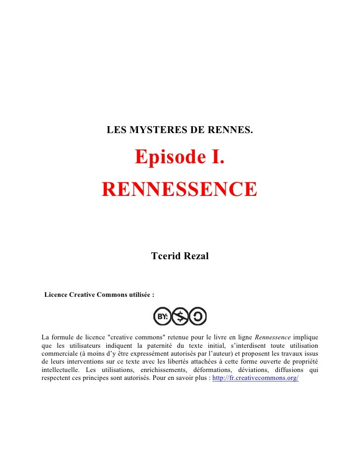 LES MYSTERES DE RENNES.                                  Episode I.                      RENNESSENCE                      ...