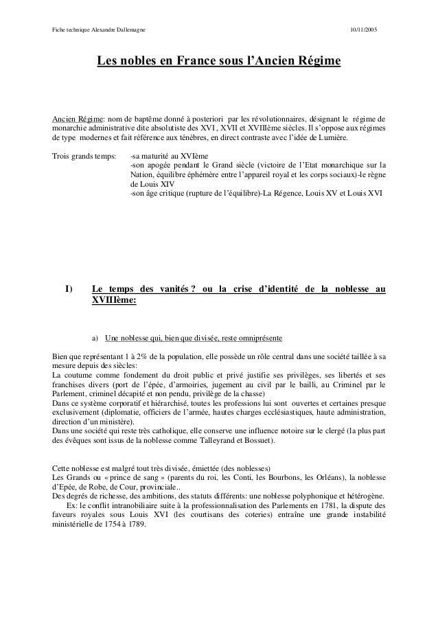 Fiche technique Alexandre Dallemagne 10/11/2005 Les nobles en France sous l'Ancien Régime Ancien Régime: nom de baptême do...