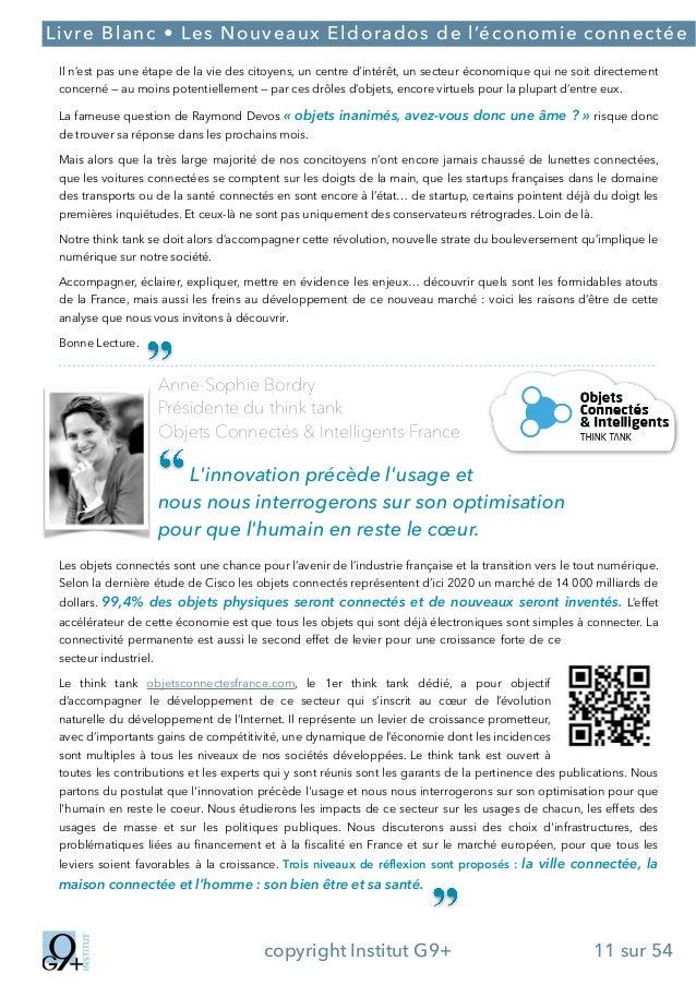 ;  Livre Blanc • Les Nouveaux Eldorados de l'économie connectée Il n'est pas une étape de la vie des citoyens, un centre d...