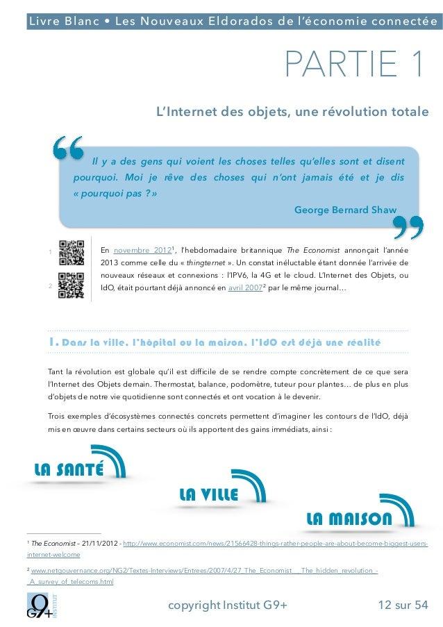 ;  Livre Blanc • Les Nouveaux Eldorados de l'économie connectée  PARTIE 1 L'Internet des objets, une révolution totale !  ...