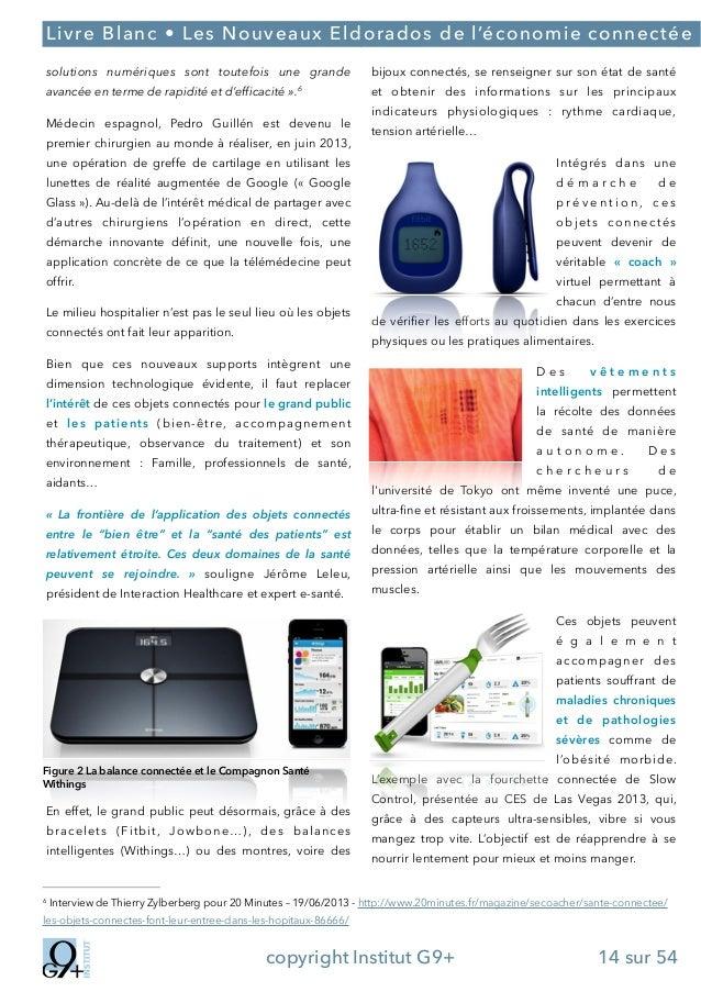;  Livre Blanc • Les Nouveaux Eldorados de l'économie connectée solutions numériques sont toutefois une grande avancée en ...