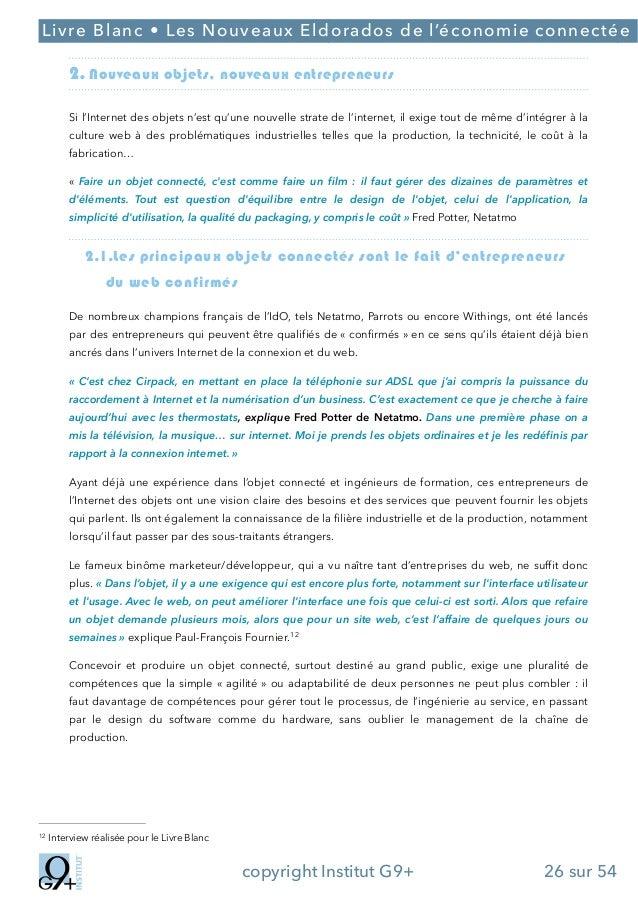 ;  Livre Blanc • Les Nouveaux Eldorados de l'économie connectée  2. Nouveaux objets, nouveaux entrepreneurs Si l'Internet ...