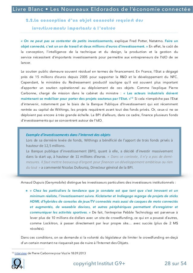 ;  Livre Blanc • Les Nouveaux Eldorados de l'économie connectée 2.2.La conception d'un objet connecté requiert des investi...