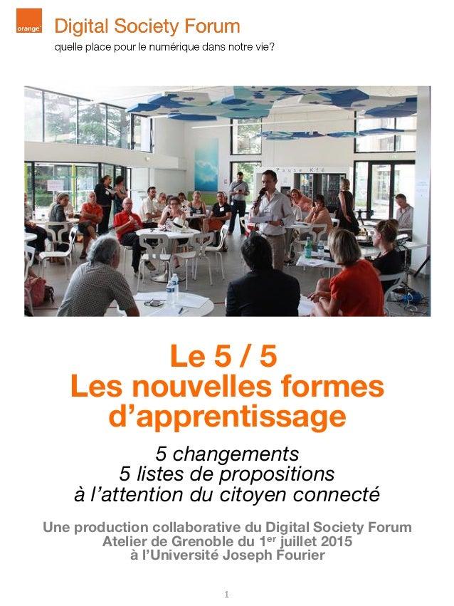 Le 5 / 5 Les nouvelles formes d'apprentissage 5 changements 5 listes de propositions à l'attention du citoyen connecté Une...