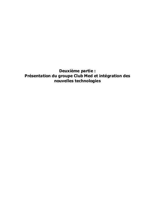 Deuxième partie : Présentation du groupe Club Med et intégration des nouvelles technologies