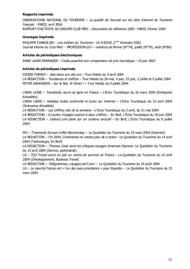 15 Rapports imprimés OBSERVATOIRE NATIONAL DU TOURISME – La qualité de l'accueil sur les sites Internet de Tourisme frança...