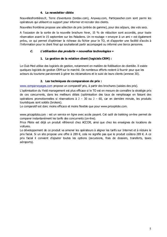 5 4. La newsletter ciblée Nouvellesfrontières.fr, Terre d'aventures (terdav.com), Anyway.com, Partirpascher.com sont parmi...