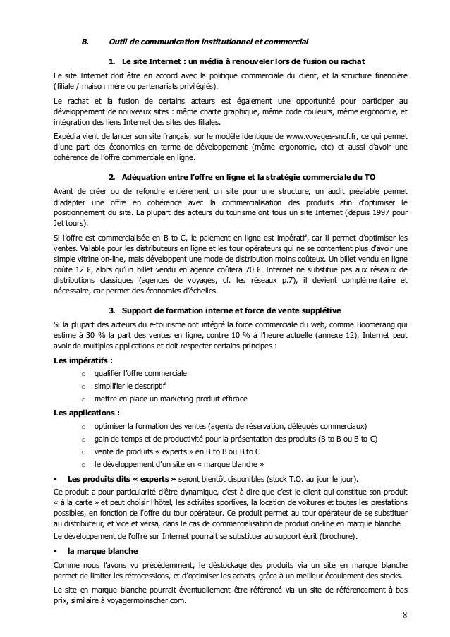 8 B. Outil de communication institutionnel et commercial 1. Le site Internet : un média à renouveler lors de fusion ou rac...