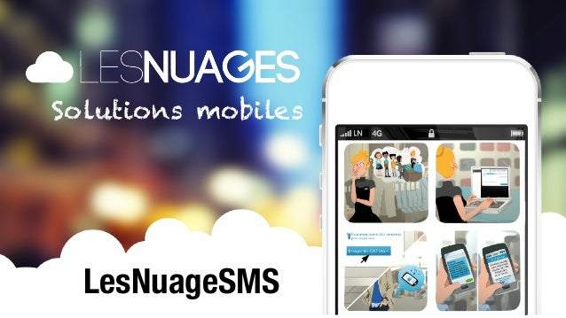 Solutions mobiles                     LesNuageSMSMOBILE SOLUTIONS                                       1