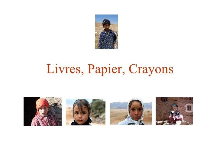 Livres, Papier, Crayons