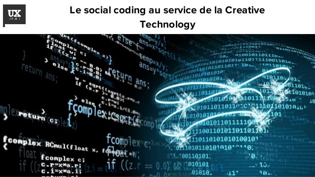 Le social coding au service de la Creative Technology