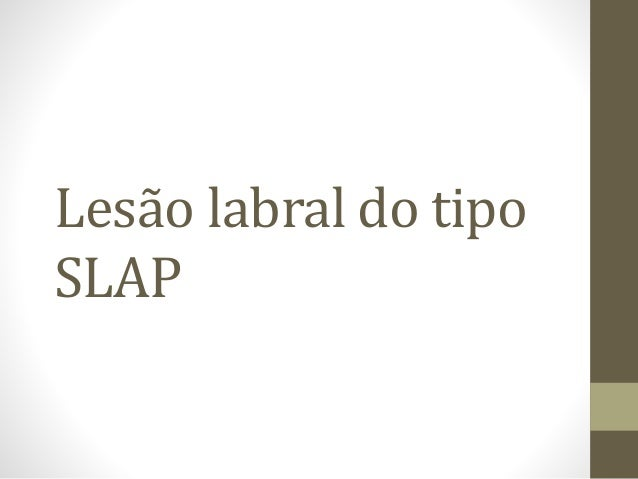 Lesão labral do tipo SLAP