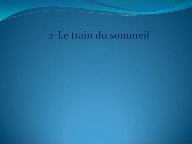 2-Le train du sommeil