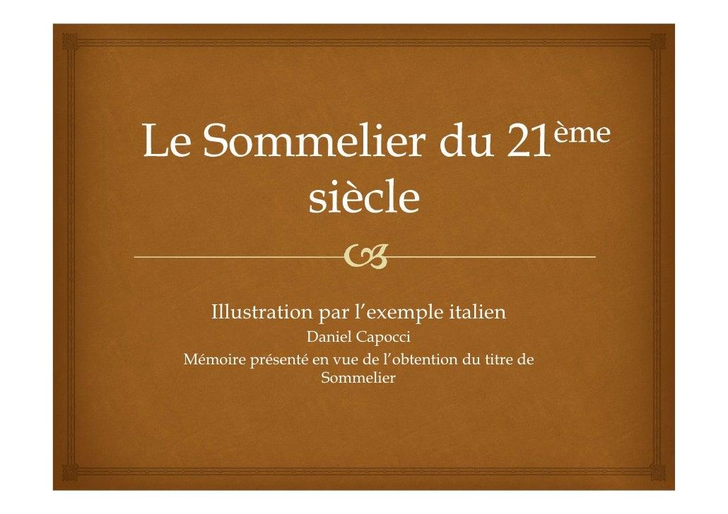 Illustration par l'exemple italien                Daniel CapocciMémoire présenté en vue de l'obtention du titre de        ...