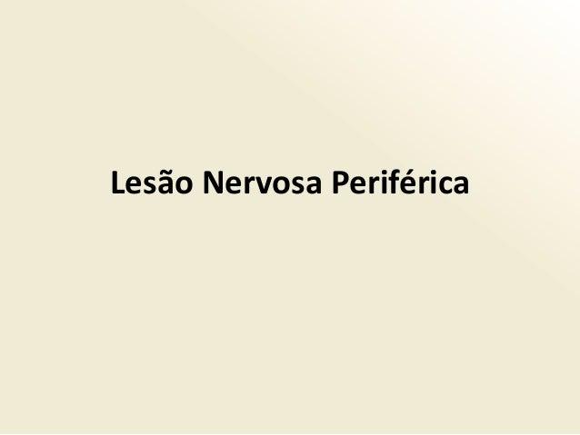 Lesão Nervosa Periférica