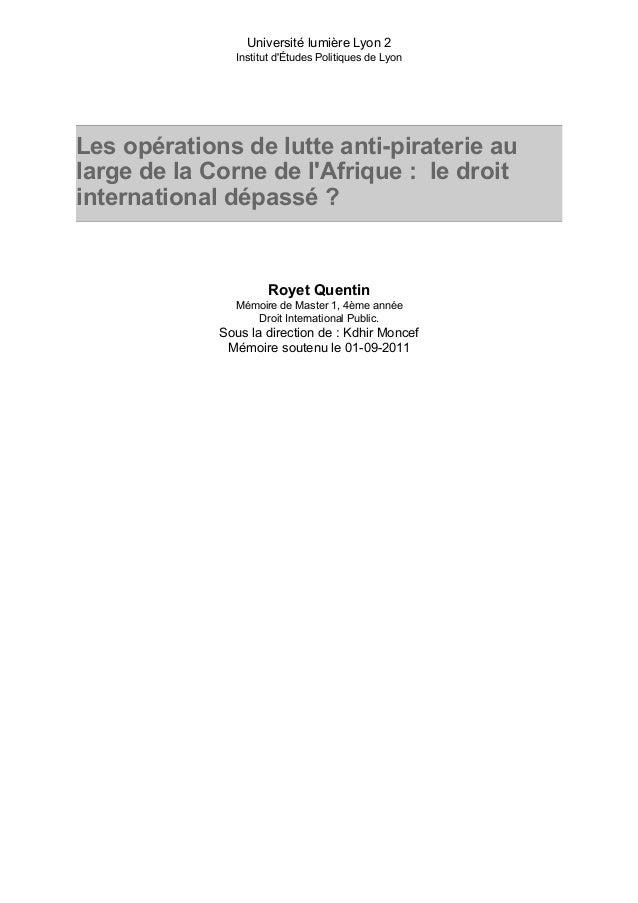 Université lumière Lyon 2 Institut d'Études Politiques de Lyon Les opérations de lutte anti-piraterie au large de la Corne...