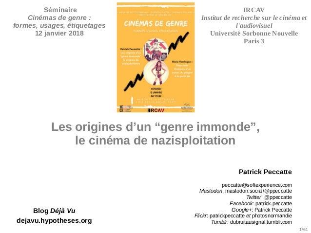 """1/61 Blog Déjà Vu dejavu.hypotheses.org Les origines d'un """"genre immonde"""", le cinéma de nazisploitation Patrick Peccatte p..."""