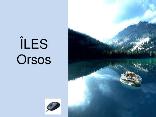 ÎLES Orsos