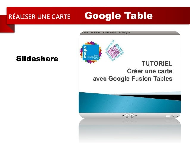 RÉALISER UNE CARTE Google TableSlideshare