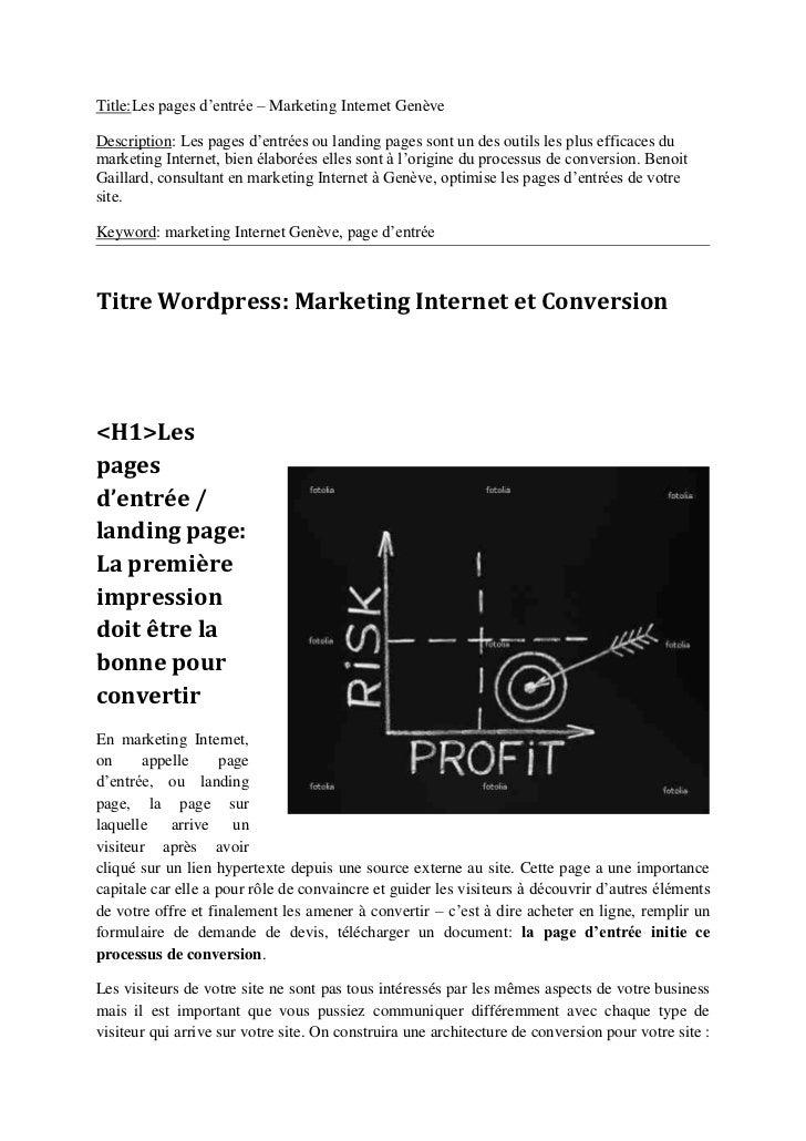 Title:Les pages d'entrée – Marketing Internet GenèveDescription: Les pages d'entrées ou landing pages sont un des outils l...