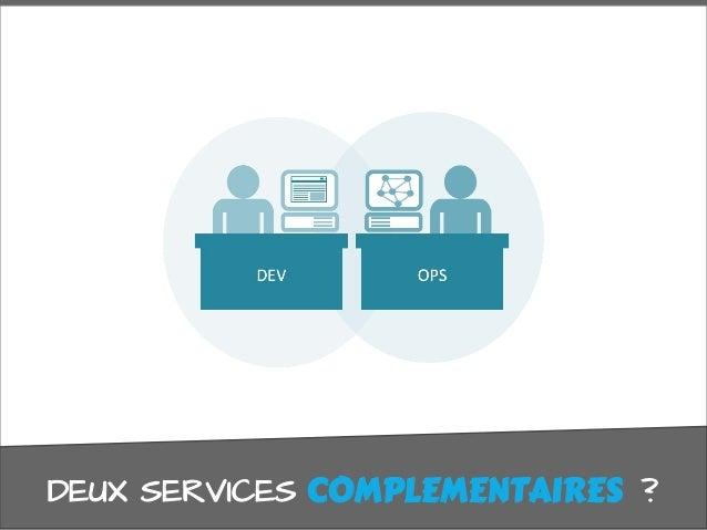 DEUX SERVICES COMPLÉMENTAIRES ?COMPLEMENTAIRES