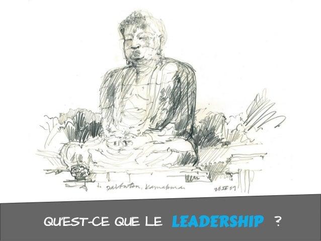 QUEST-CE QUE LE ?LEADERSHIP