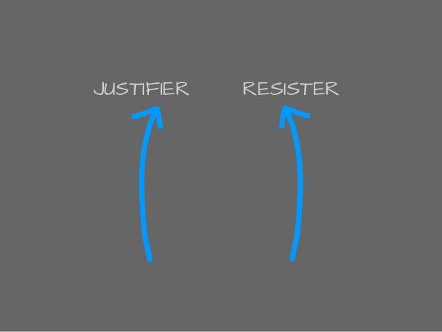 JUSTIFIER RESISTER