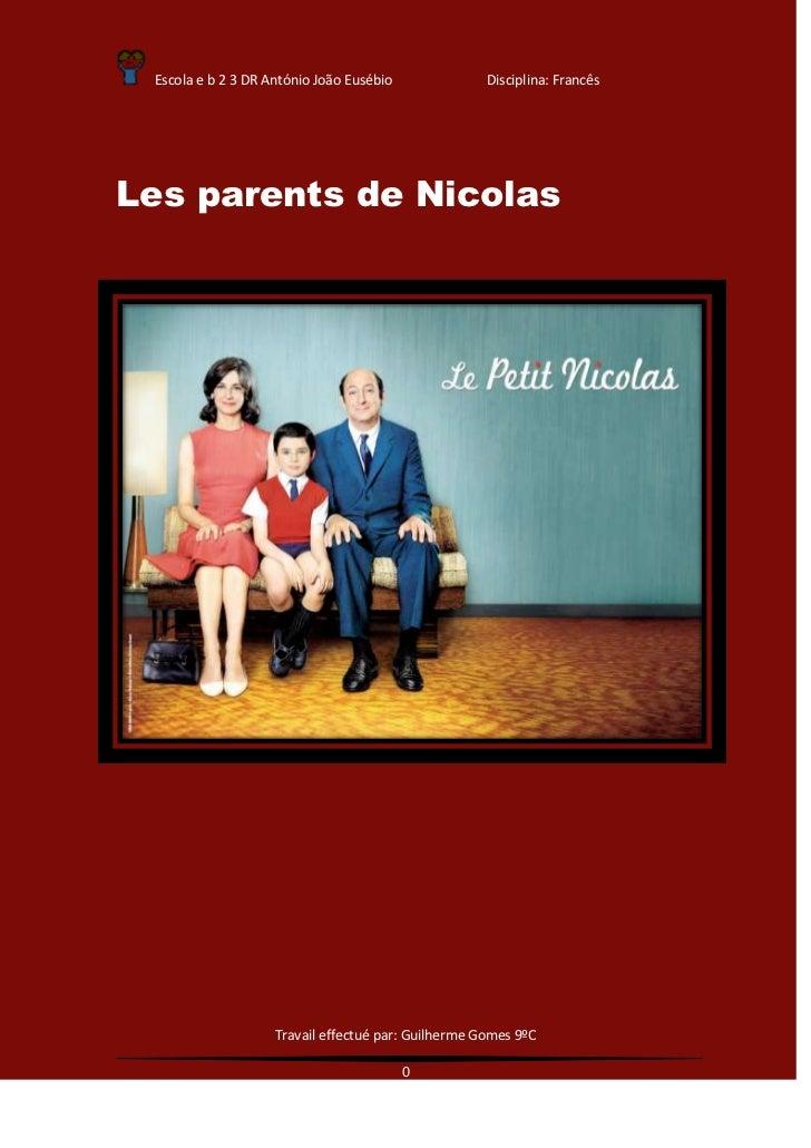 Escola e b 2 3 DR António João Eusébio              Disciplina: FrancêsLes parents de Nicolas                    Travail e...